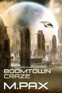 M. Pax – BoomtownCraze