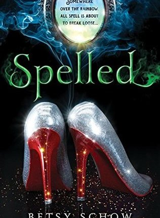Spelled by Betsy Schow – BookReview