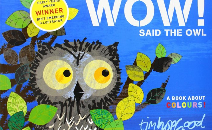 Children's Hour: Wow! Said the Owl